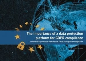 cover-the-importance-of-a-data-protection-platform-for-gdpr-compliance-12229